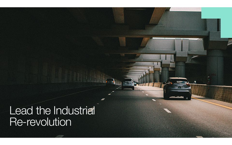 Lead the Industrial Re-revolution
